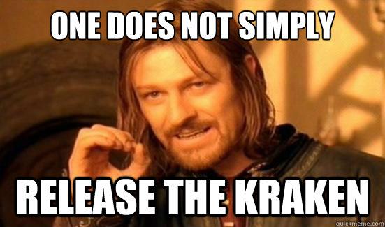 Release The Kraken Meme