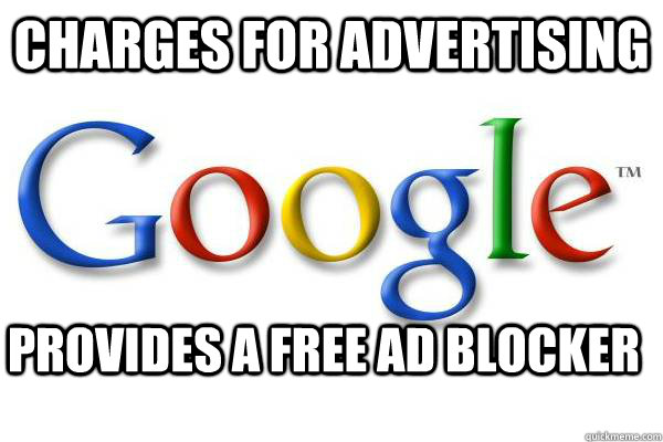 Charges for advertising Provides a free ad blocker - Good
