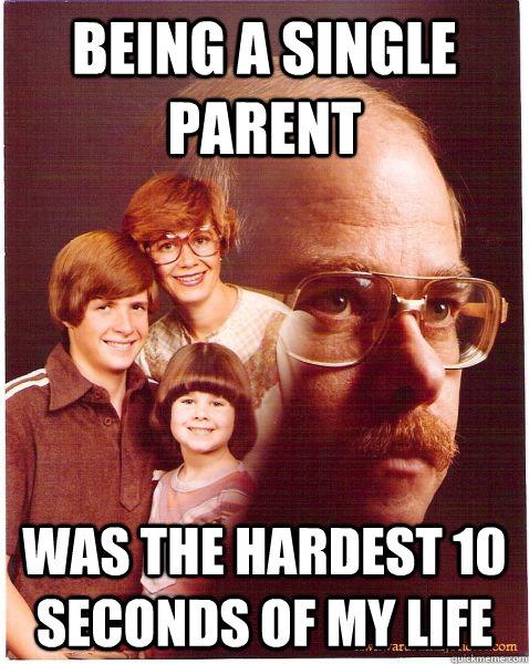 Single parent meme