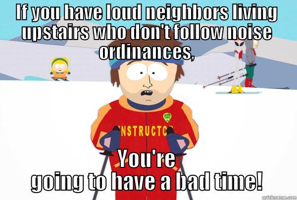 Loud nieghbors - quickmeme