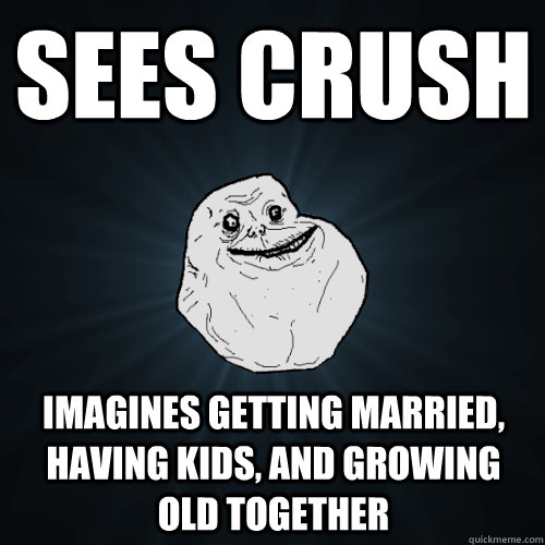 Sees crush imagines getting married, having kids, and