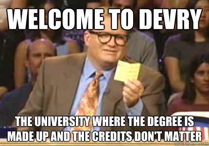 Image result for devry university meme