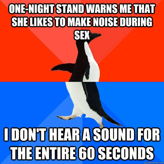 One-night stand warns me that she likes to make noise during