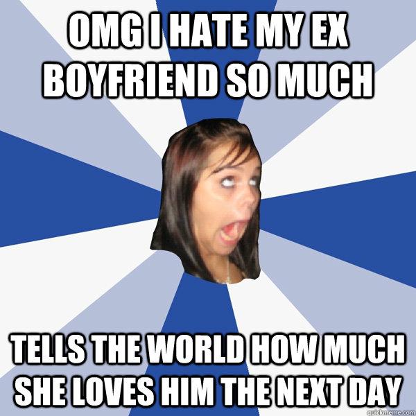 Why i hate my ex