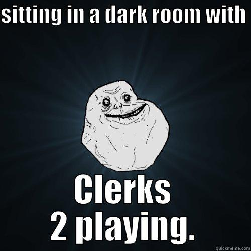 Sitting Alone Wit Clerks 2 Quickmeme