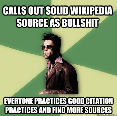 Calls Out Solid Wikipedia Source As Bullshit Everyone Practices