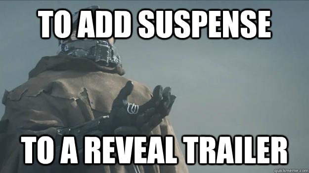 To Add Suspense To A Reveal Trailer Master Chief Quickmeme