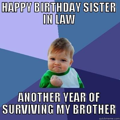 Happy Birthday, sister in law - quickmeme