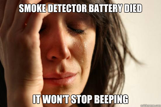 Smoke Detector Battery Died It Won T Stop Beeping First World