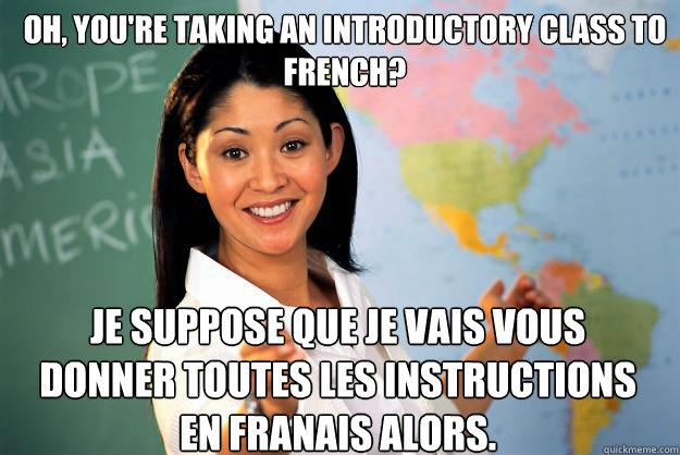 When You Say Hola As You Walk Into French Class Wow Genius Shutt