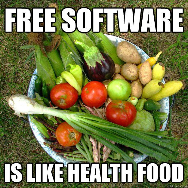 Free Software Is Like Health Food Free Software Veggies Quickmeme