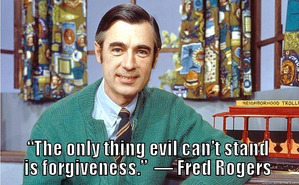 Mr Rogers Quotes Quickmeme