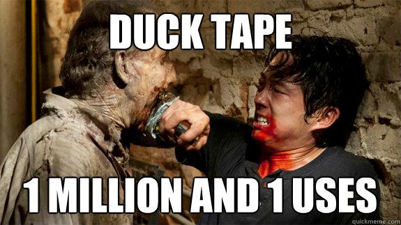 Duck Tape 1 Million And 1 Uses Glenn Walking Dead Quickmeme