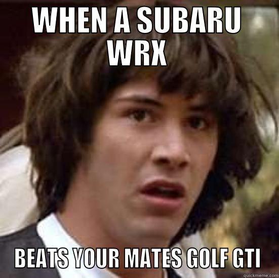 SUBARU WINS - quickmeme