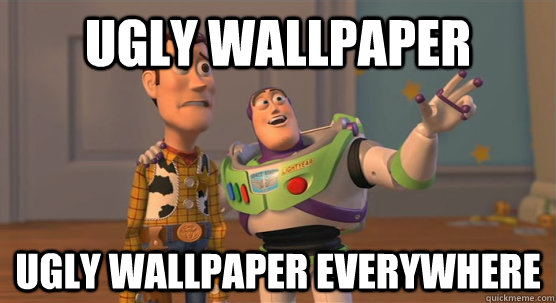 Ugly Wallpaper Ugly Wallpaper Everywhere Toy Story