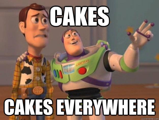 cakes cakes Everywhere , Buzz Lightyear , quickmeme