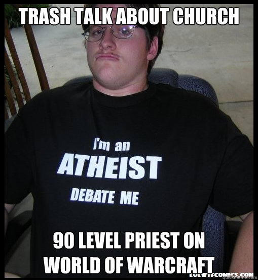 Trash Talk About Church 90 Level Priest On World Of Warcraft
