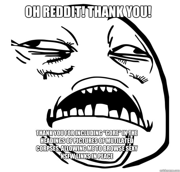 Oh Reddit! Thank you! Thank you for including