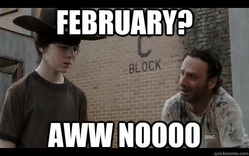 February Aww Noooo Walking Dead Season 3 Mid Season Finale