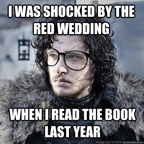 When Is The Red Wedding.I Was Shocked By The Red Wedding When I Read The Book Last