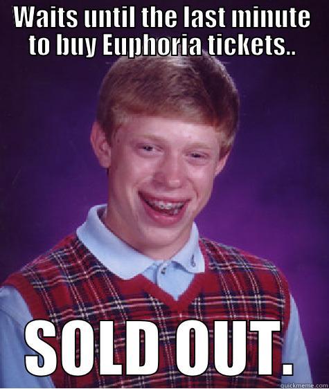 euphoria music festival - quickmeme