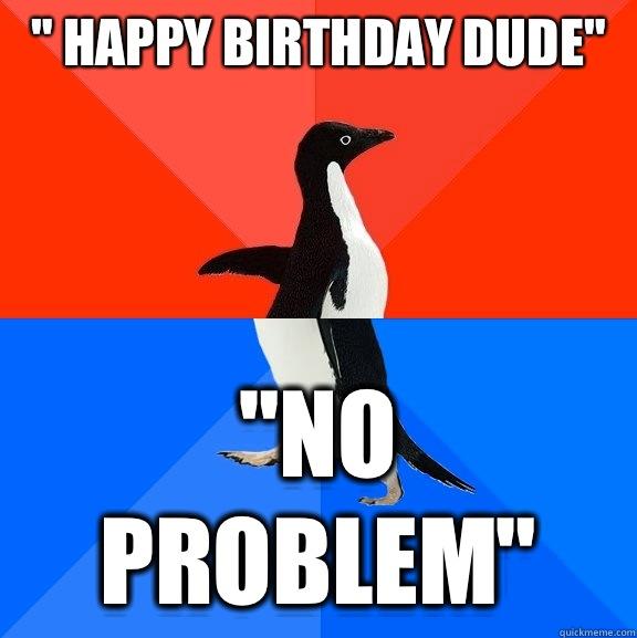 Meme no problem dude 16 Covid