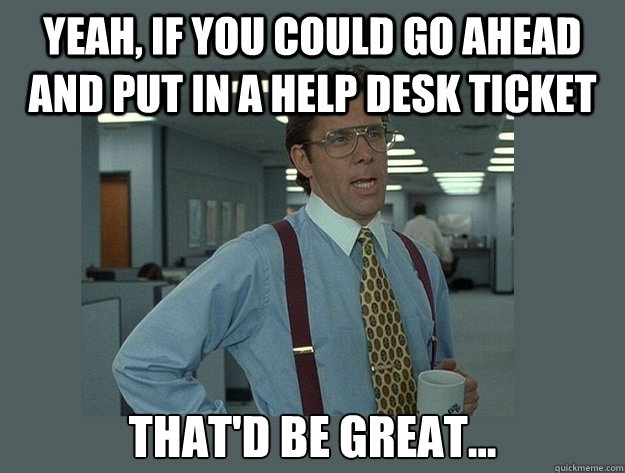 Yeah If You Could Go Ahead And Put In