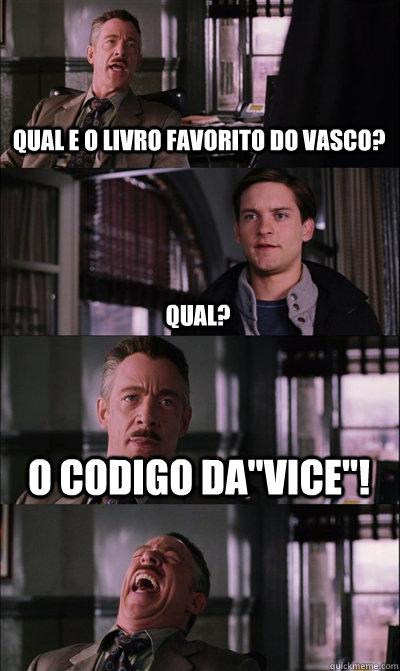 Qual E O Livro Favorito Do Vasco Qual O Codigo Davice
