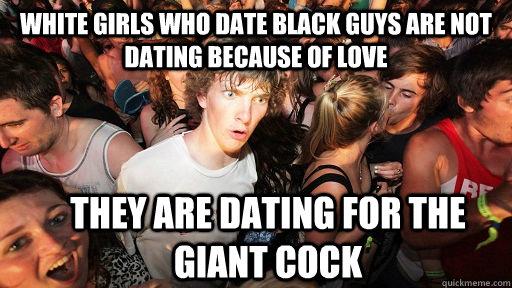 Like black guys why i Why One