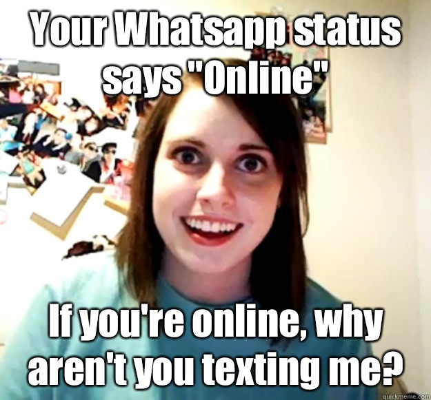 Your Whatsapp Status Says Online If Youre Online Why
