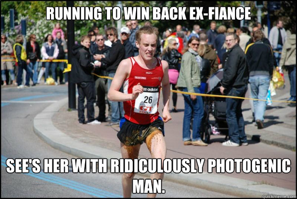 Running to win back ex-fiance See's her with Ridiculously