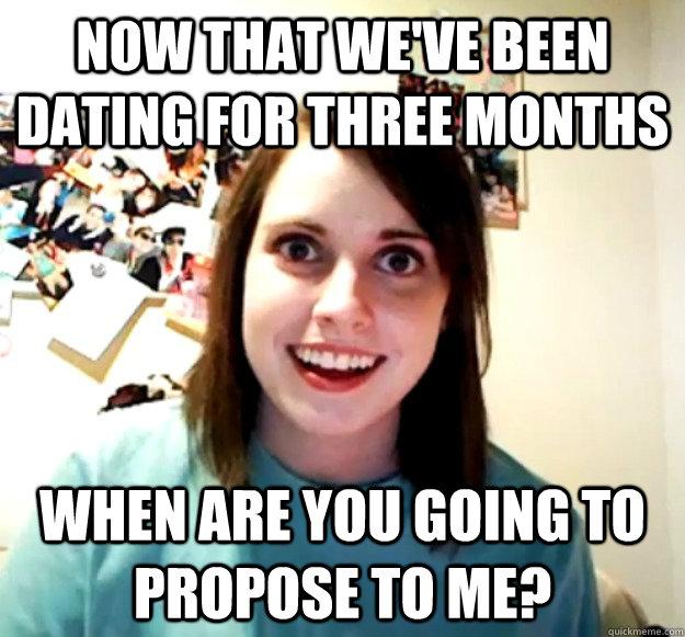 Dating three months