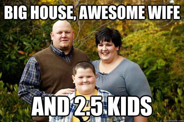 Big house, awesome wife And 2 5 kids - Happy American Family