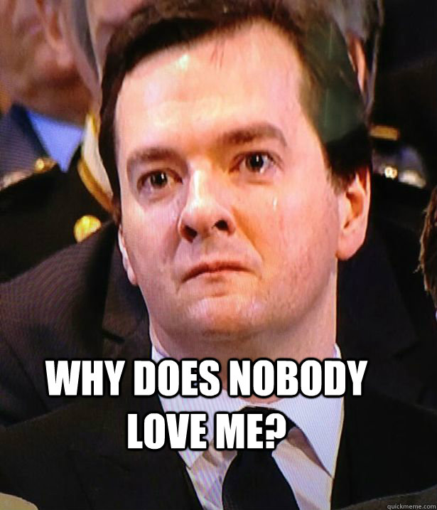 Why Does Nobody Love Me George Quickmeme