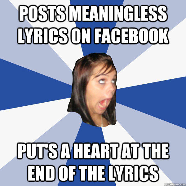 posts meaningless lyrics on facebook put's a heart at the