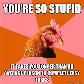 Re stupid you so 12 Phrases