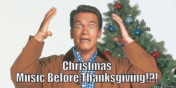 Christmas Before Thanksgiving Meme.How I Feel About Christmas Music Before Thanksgiving Quickmeme