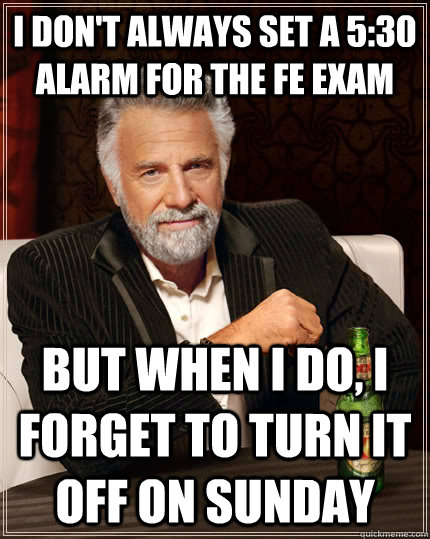 Stay Strong The P E Exam Is Tomorrow Stay Strong Meme Meme