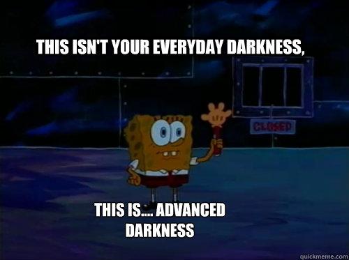 ת×צ×ת ת×××× ×¢××ר âªthis is advanced darknessâ¬â