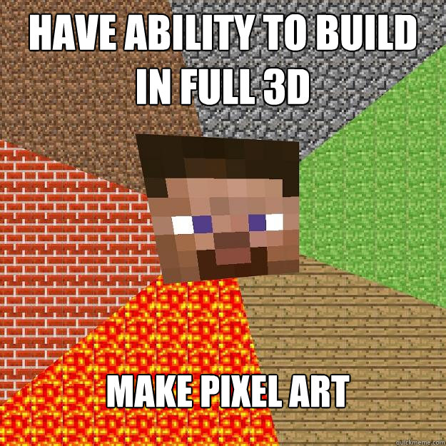 Have Ability To Build In Full 3d Make Pixel Art Minecraft