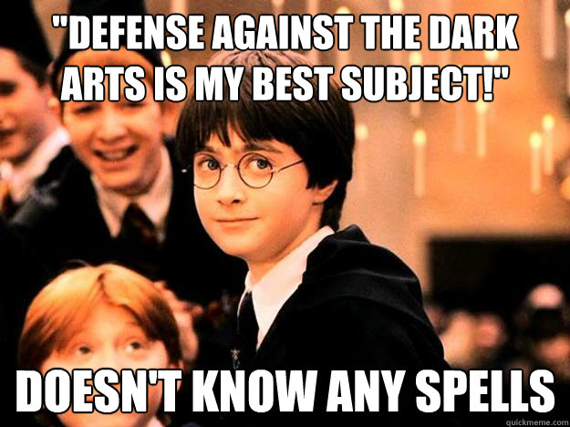 Defense Against The Dark Arts Is My Best Subject Doesn T Know