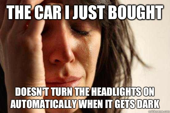 The car I just bought Doesn't turn the headlights on