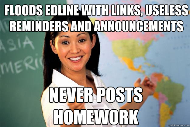 When Homework Is Useless >> Floods Edline With Links Useless Reminders And