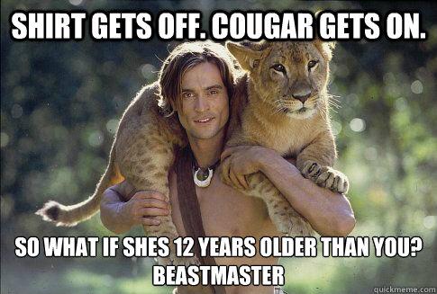 Older than cougar