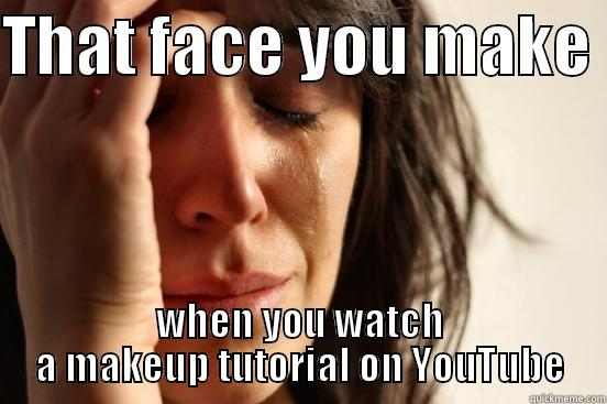 Makeup Tutorials - quickmeme