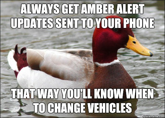 Always Get Amber Alert Updates Sent To Your Phone That Way You Ll