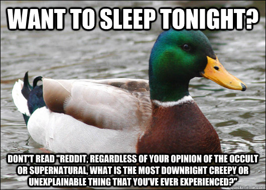 Want to sleep tonight? dont't read