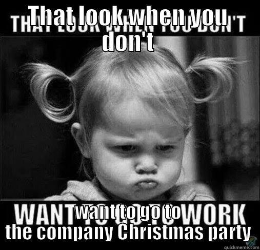 Christmas Party Meme.No Work Quickmeme