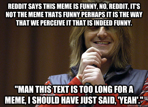 Ridiculous meme thats 45 memes