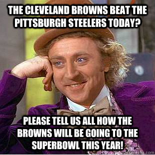 The Cleveland Browns Beat The Pittsburgh Steelers Today